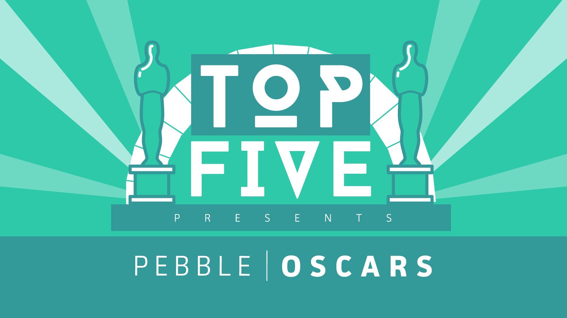 Pebble Oscars