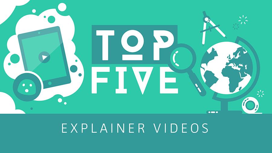 Top 5 Explainer Videos